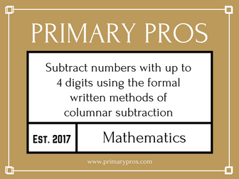 Subtract numbers with up to 4 digits using the formal written methods of columnar subtraction