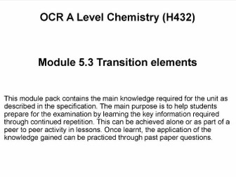 OCR A Level Chemistry (H432)      Module 5.3 Transition elements
