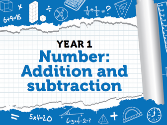 Year 1 - Spring - Week 1 - Addition and Subtraction