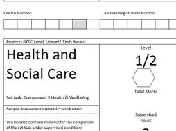 BTEC Tech Award Health and Social Care Component 3 Mrs.Green Mock exam paper and mark scheme
