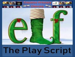 KS2 / KS3 Drama - Elf - The Play Script (Christmas Play)