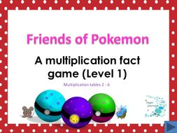 Friends of Pokeman - A fun way to learn multiplication tables 2 - 6 (Level1)
