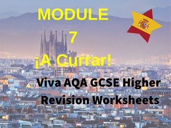 Spanish Viva GCSE (H) Module 7 Revision