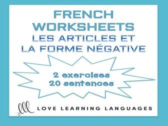 GCSE FRENCH: Les articles et la forme négative - French negation worksheets