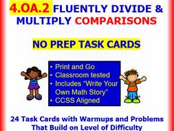 4.OA.2 Math NO PREP Task Cards—REPRESENT  MULTIPLICATIVE COMPARISONS