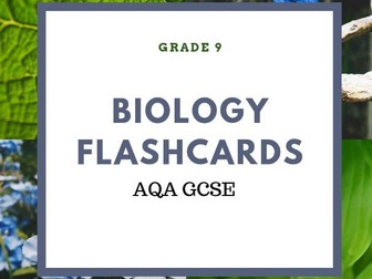 B1-B7 AQA BIOLOGY FLASHCARDS GCSE