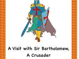 Crusades: A Visit with Sir Bartholomew, A Crusader(Reader's Theater Script)