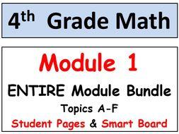 Grade 4 Math ENTIRE Module 1 Topics A-F: Smart Bd, Student Pgs, Reviews, HOT Q's