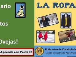 El Maestro de Vocabulario para LA ROPA.  Interactive PowerPoint lesson to learn Spanish Clothes.