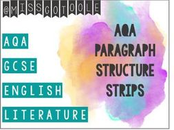 Paragraph Writing: Structure Strips for GCSE English Literature (AQA)