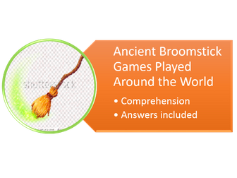 comprehension based on broomstick games and persuasive writing