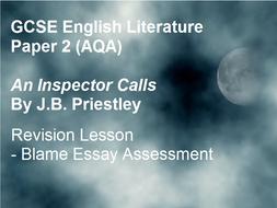 An Inspector Calls - Blame Essay Assessment