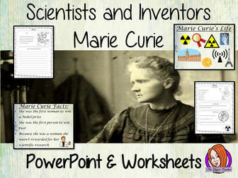 Scientists and Inventors   -  Marie Curie PowerPoint and Worksheets STEAM Lesson