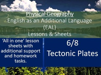 Geography - EAL Lesson Sheets - Tectonic Plates - EAL Resources 6/8