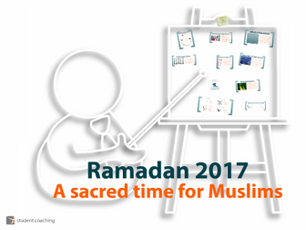 Ramadan 2017 - A sacred time for Muslims
