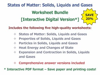 States of Matter: Solids, Liquids and Gases [Worksheet Bundle - Interactive Digital Version]