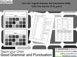 Test Your English Grammar And Punctuation Skills: Test 5 and Test 6 (9-14 years)