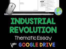 Industrial Revolution Thematic Essay By Asocialstudieslife  Industrial Revolution Thematic Essay