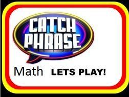 Math Catch Phrase