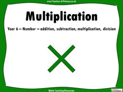 Multiplication - Year 6