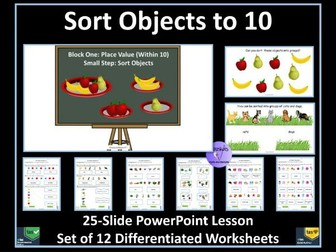 Yr 1 Block 1 Sort Objects - PowerPoint Lesson &12 Worksheets to Support Delivery of White Rose Maths