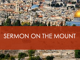 The Sermon on the Mount - Jesus (PowerPoint)