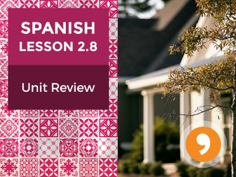 Spanish Lesson 2.8: Esta es mi Casa - Unit Review