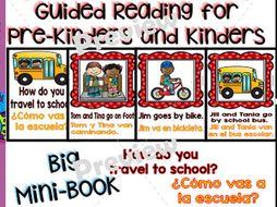 Guided Reading - How do you Travel to School?/ ¿Cómo vas a la Escuela? - Dual