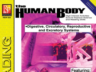 Digestive, Circulatory, Reproductive, & Excretory Systems: Science Reading Comprehension
