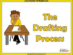 The Drafting Process (includes a 12 slide PowerPoint and 3 worksheets)