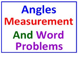 Angles Degrees & Measurement PLUS Angles Word Problems