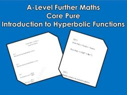 A-Level Further Maths: Core Pure - Introduction to Hyperbolic Functions