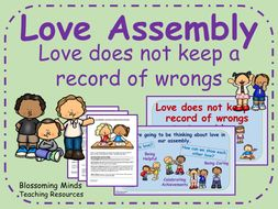 Love Assembly - Love does not keep a record of wrongs
