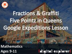 Fractions & Graffiti #GoogleExpeditions Lesson