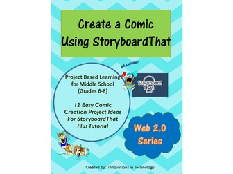 Create a Comic in the Web 2.0 Tool Storyboard That