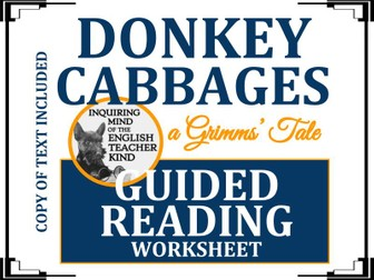 """""""Donkey Cabbages,"""" A Grimms' Fairy Tale - Guided Reading & Annotating Worksheet"""