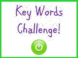 Key terms/words challenge! Great plenary or starter activity for ANY subject. PPT runs itself too!