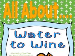 All About Water to Wine