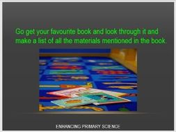MATERIALS (FINDING DIFFERENT MATERIALS)
