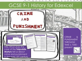 Edexcel GCSE 9-1 History Crime and Punishment: Lesson 17 The Tolpuddle Martyrs