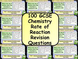 £1 ONLY: 100 GCSE Chemistry (Science) Rate of Reaction Calculation Revision Questions