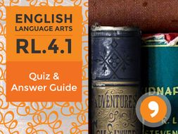 RL.4.1– Quiz and Answer Guide