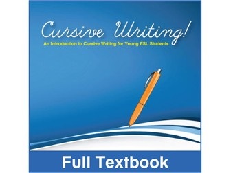 ESL Cursive Writing! - Full Textbook