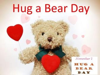 Hug a Bear Day - Assembly or Class Presentation