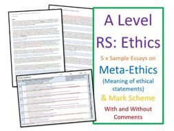 A Level Religious Studies: Model Essays: Ethics - Meta-ethics