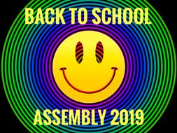 Back to School Assembly for September 2019