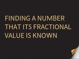 Find a number when its fraction value is known