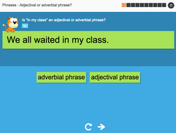 Adjectival or adverbial phrase? - Interactive Activity - KS3 Spag