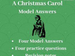 A* Christmas Carol Model Answers: GCSE Revision Pack