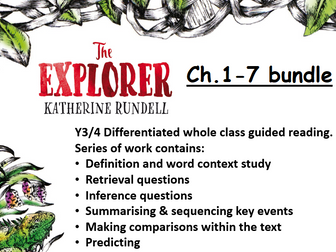 The Explorer Ch.1-7 Whole Class Guided Reading - 4-6 weeks bundle - School or home learning